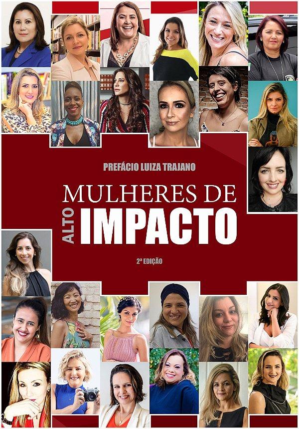 MULHERES DE ALTO IMPACTO - 2ª EDIÇÃO