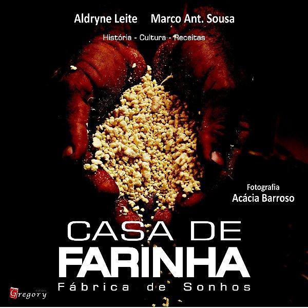 CASA DE FARINHA - FÁBRICA DE SONHOS
