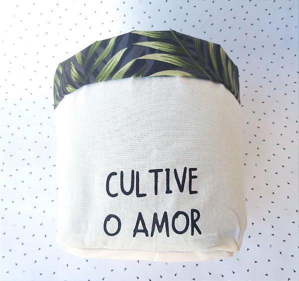 Cachepô Cultive o Amor