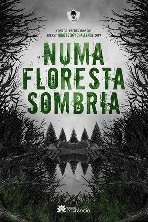 Numa Floresta Sombria