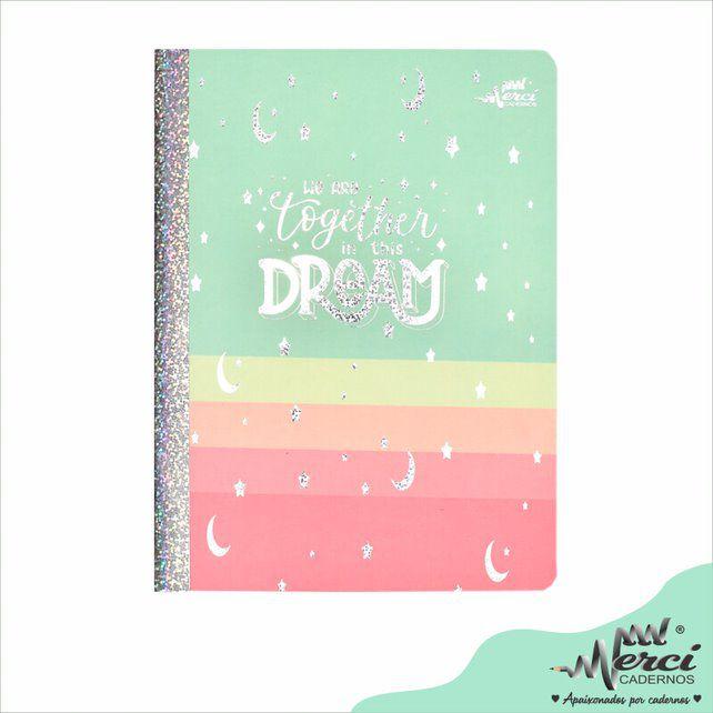 Caderno Brochura Dreams Colegial - Merci
