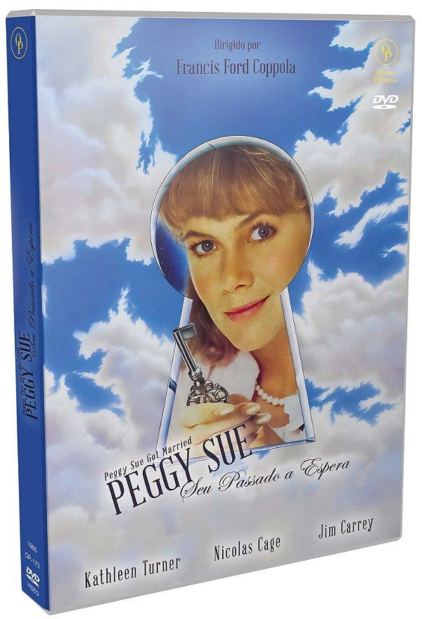 PEGGY SUE, SEU PASSADO A ESPERA
