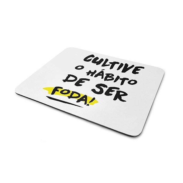 Mousepad Cultive o Hábito