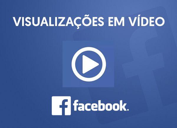 Visualizações em vídeo Para Facebook