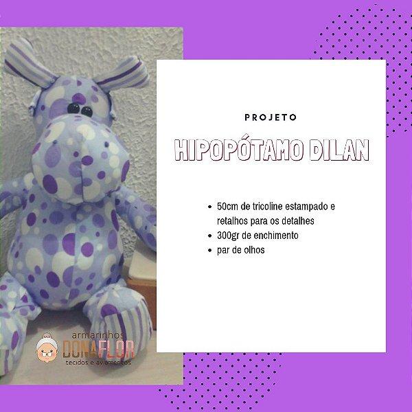Hipopótamo Dilan Kit Projeto + Tecidos