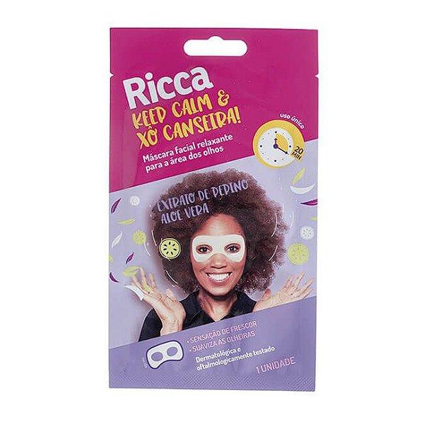 Máscara Facial Relaxante Keep Calm E Xô Canseira! - Ricca