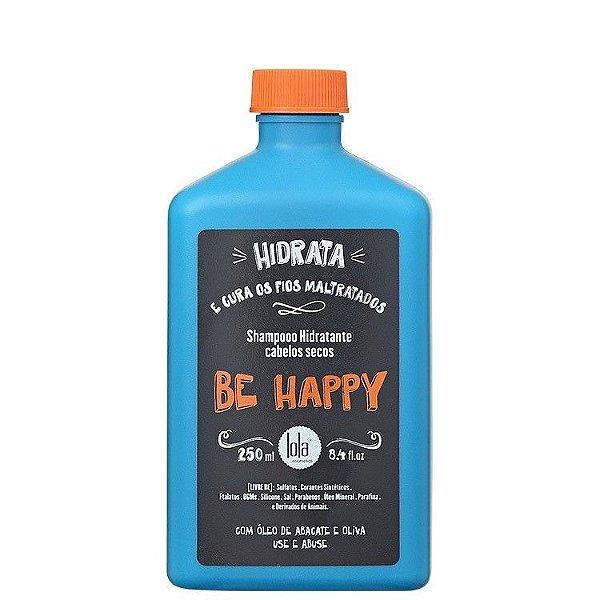 Shampoo Hidratante Cabelos Secos Be Happy - Lola Cosmetics - 250ml