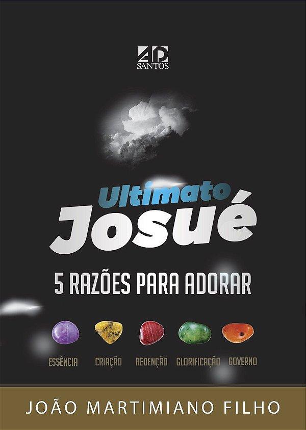 Ultimato Josué - João Martimiano Filho
