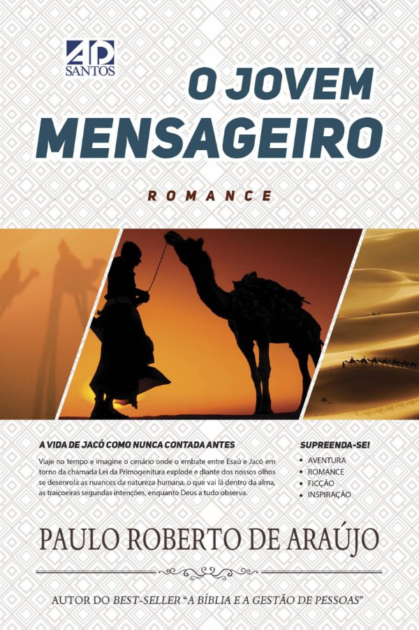 O Jovem Mensageiro - Paulo Roberto de Araújo