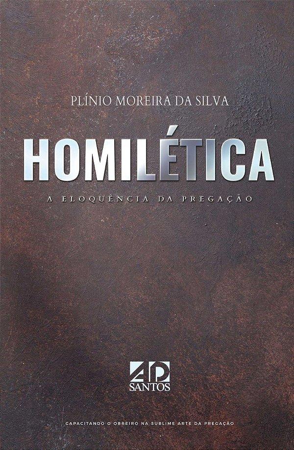 Homilética - Plínio Moreira da Silva