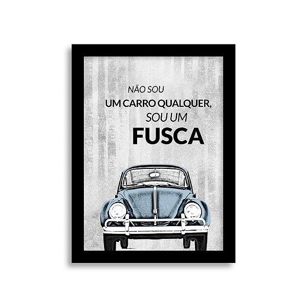 Quadro Frase de Fusca - Não sou um carro qualquer, sou um Fusca