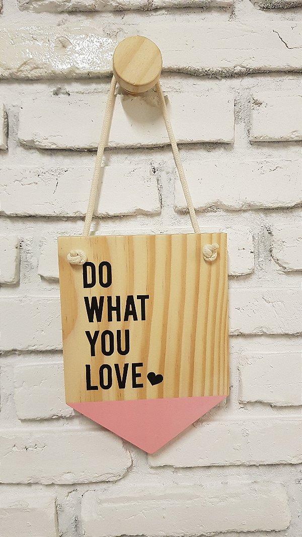 Flâmula Do What You Love