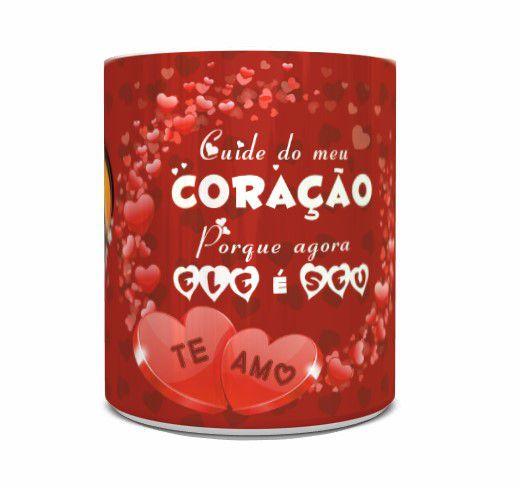 Caneca Dia dos Namorados com Foto Personalizada - Cuide do meu Coração Porque agora ele é seu!
