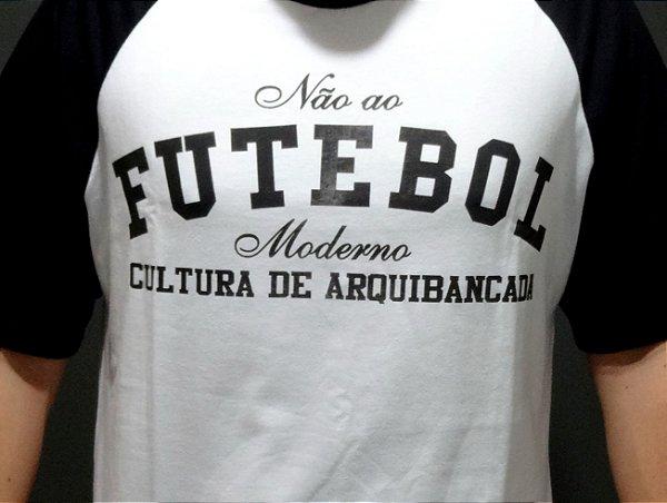 Camisa Não ao Futebol Moderno