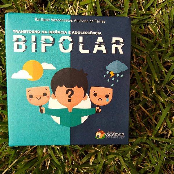 Transtorno da Infância e Adolescência: Bipolar