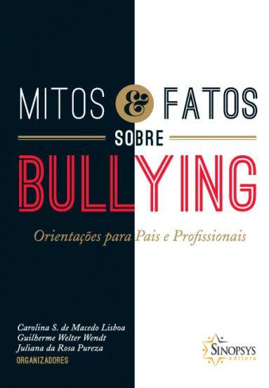 Mitos e fatos sobre Bullying