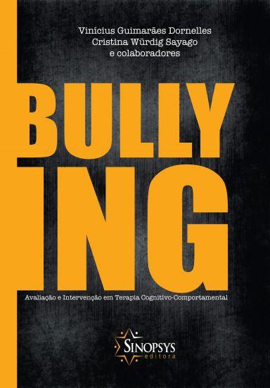 Bullying: avaliação e intervenção em terapia cognitivo-comportamental