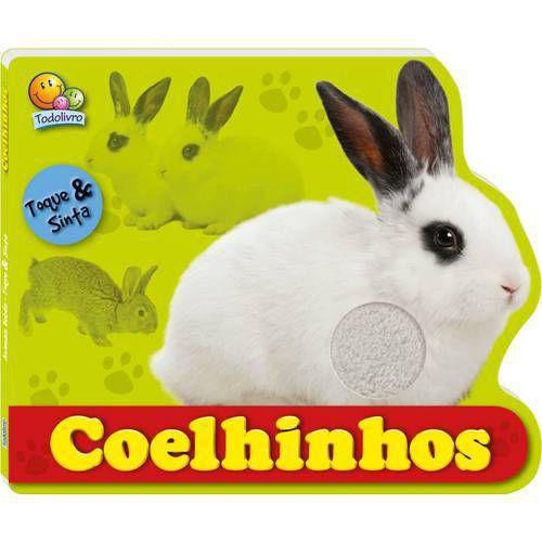 Coelhinhos- Animais bebês - Coleção Toque e Sinta