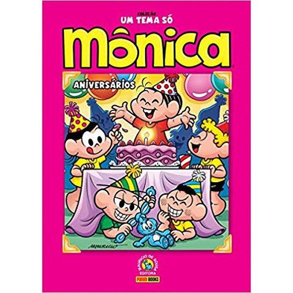Mônica - Aniversários - Coleção Um Tema Só