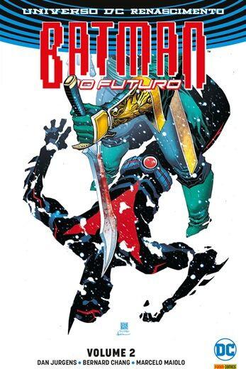 Batman do Futuro - Renascimento - Volume 2