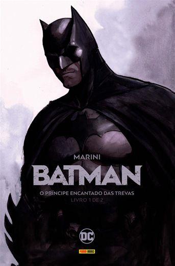 Batman - O Príncipe Encantado das Trevas - Volume 1