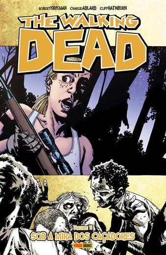 The Walking Dead: Sob a Mira dos Caçadores  - Volume 11