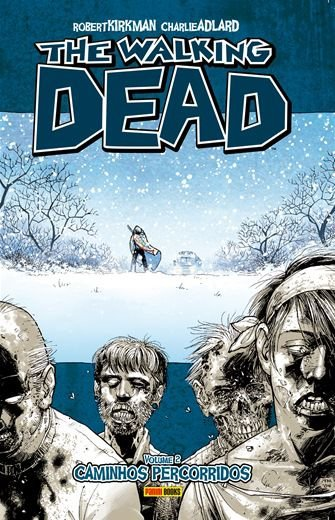 The Walking Dead: Caminhos Percorridos - Volume 2