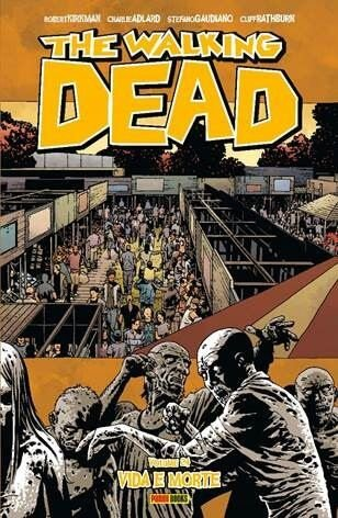 The Walking Dead: Vida e Morte - Volume 24