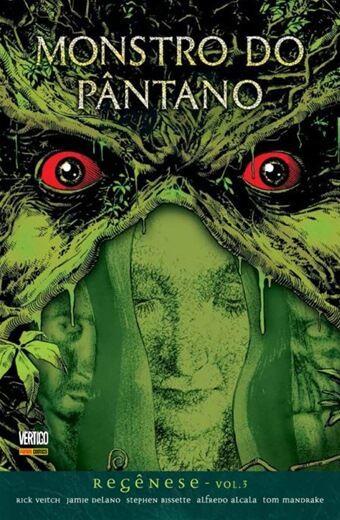 Monstro do Pântano - Volume 3