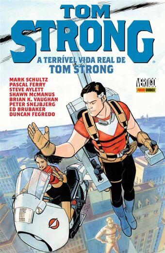 Tom Strong - A Terrível Vida Real de Tom Strong