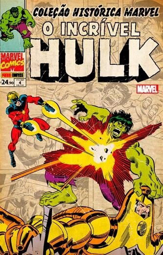 O Incrível Hulk: Volume 4 - Coleção Histórica Marvel