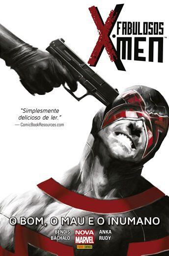 Fabulosos X-Men: O Bom, o Mau e o Inumano