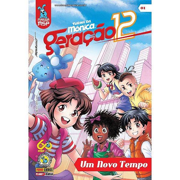 Turma da Mônica : Geração 12 - Um Novo Tempo - vol. 01