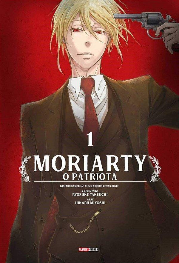Moriarty: O Patriota - Volume 1
