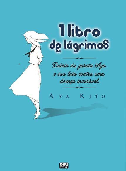 1 Litro de Lágrimas: Diário da Aya