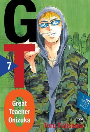 GTO - Great Theacher Onizuka - Volume 07