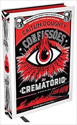 Confissões do Crematório - Lições Para Toda a Vida