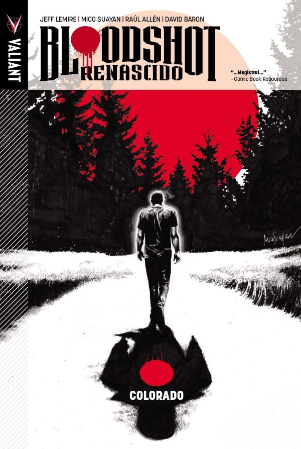 Bloodshot Renascido - Colorado. Volume 1