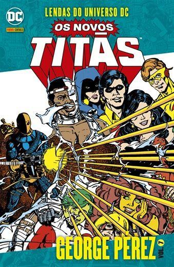 Lendas do Universo DC: Os Novos Titãs - Volume 7