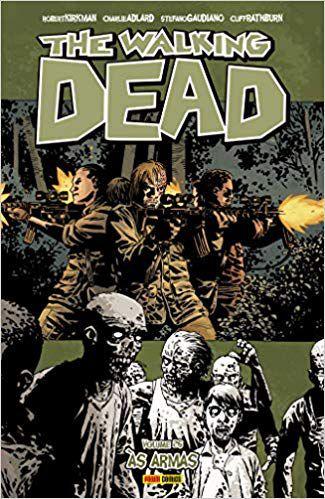 The Walking Dead: Às Armas - Volume 26