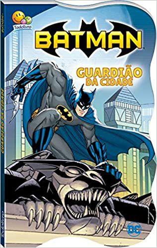 Batman - Justiceiro em ação - Guardião da cidade