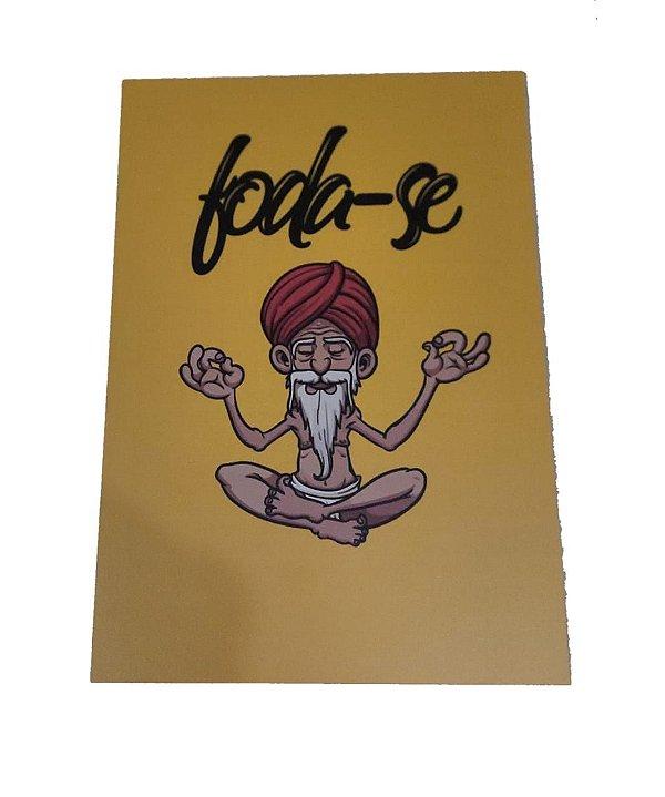 Placa Decorativa / Quadro Em Mdf Foda-se Meditando