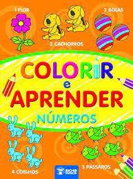 Colorir E Aprender - Numeros - Bicho Esperto
