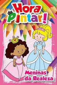 Hora De Pintar - Meninas Da Realeza - Bicho