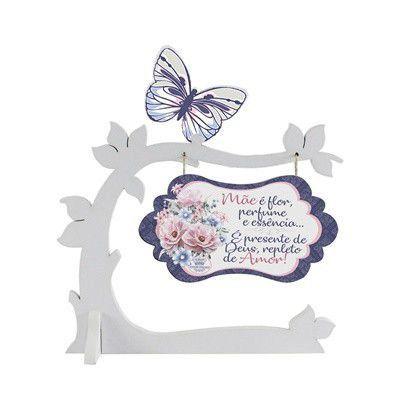 Enfeite de Mesa borboleta- Mãe é flor, perfume...