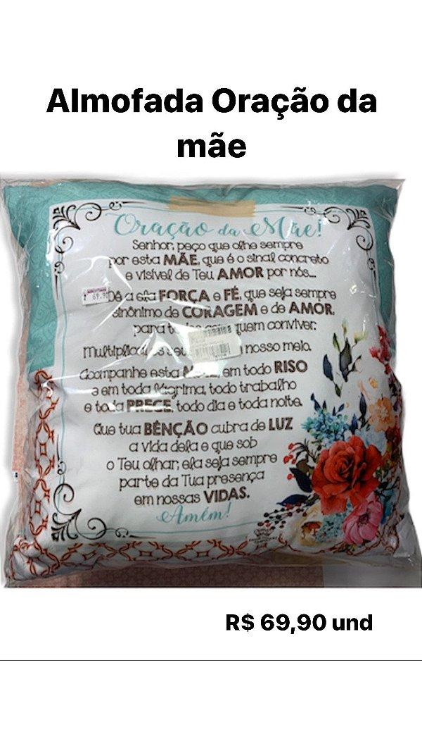 ALMOFADA - ORAÇÃO DA MÃE..