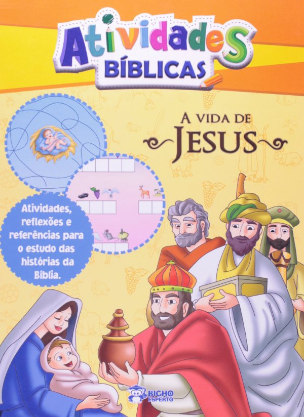 Atividades Biblicas - Vida De Jesus - Bicho