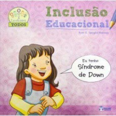Inclusao Educ - Sindrome De Down - Bicho Esperto