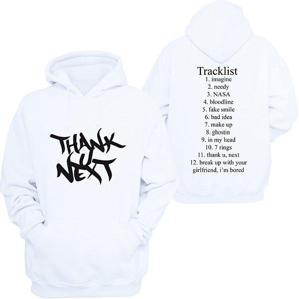 Moletom Ariana Grande - Thank U, Next - Album TrackList