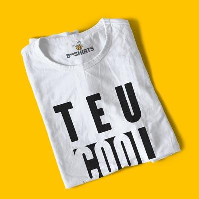 Camiseta Engraçada - Teu Cool